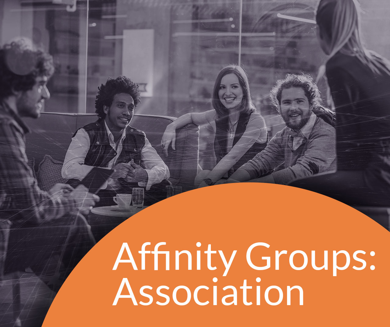 AFFINITY GROUP: ASSOCIATION